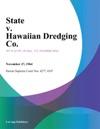 State V Hawaiian Dredging Co