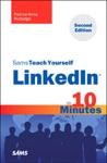 Sams Teach Yourself LinkedIn In 10 Minute