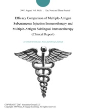 Efficacy Comparison of Multiple-Antigen Subcutaneous Injection Immunotherapy and Multiple-Antigen Sublingual Immunotherapy (Clinical Report)