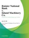 Rainier National Bank V Inland Machinery Co