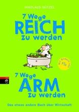 7 Wege Reich Zu Werden - 7 Wege Arm Zu Werden