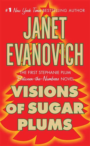Janet Evanovich - Visions of Sugar Plums