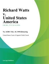 Richard Watts V. United States America