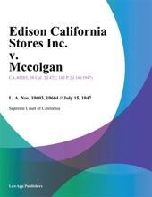 Edison California Stores Inc. V. Mccolgan