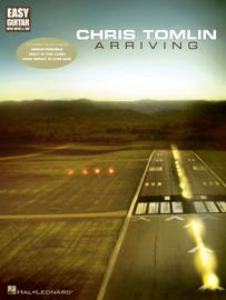 Chris Tomlin - Arriving (Songbook) book