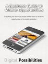 A Business Guide To Mobile Opportunities