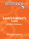 Loves Labours Lost Complete Text With Integrated Study Guide From Shmoop