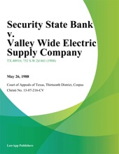 Security State Bank V. Valley Wide Electric Supply Company