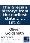 The Grecian History From The Earliest State To The Death Of Alexander The Great By Dr Goldsmith  Pt2