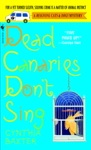 Dead Canaries Dont Sing