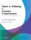 Janet A Palmtag V Gartner Construction