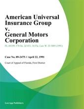 American Universal Insurance Group v. General Motors Corporation