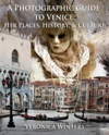 A Photographic Guide To Venice