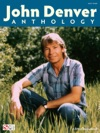 John Denver Anthology Songbook