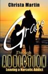 Grace Through Addiction