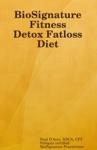 BioSignature Fitness Detox Fatloss Diet
