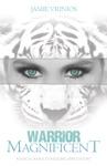 Warrior Magnificent