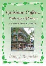 Louisiana Coffee ... With Lots Of Cream