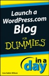 Launch A WordPresscom Blog In A Day For Dummies