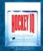 Hockey IQ – Skate Fast… Think Faster!