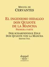 El Ingenioso Hidalgo Don Quijote De La Mancha, Primera Parte / Der Scharfsinnige Edle Don Quijote Von La Mancha, Erster Teil