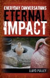 Everyday Conversations Eternal Impact