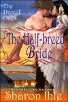 The Half-breed Bride The Proud Ones Book 2