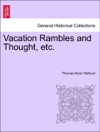 Vacation Rambles And Thought Etc