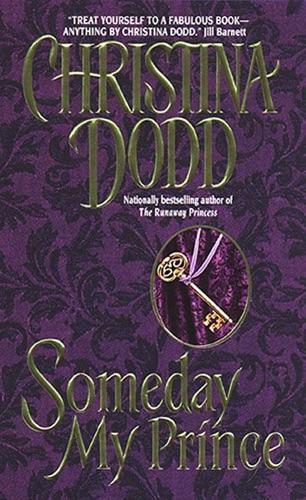 Christina Dodd - Someday My Prince