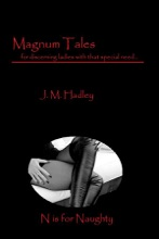 Magnum Tales ~ N is for Naughty