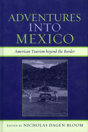 Adventures into Mexico