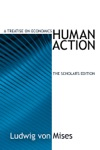 Human Action The Scholars Edition