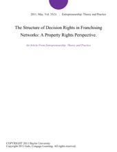 The Structure of Decision Rights in Franchising Networks: A Property Rights Perspective.