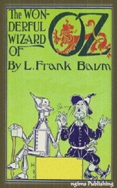 The Wonderful Wizard of Oz (Illustrated + FREE audiobook download link)