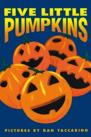 Five Little Pumpkins - Dan Yaccarino