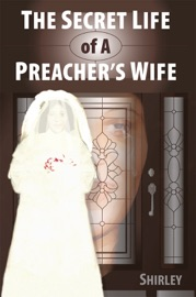 The Secret Life Of A Preacher S Wife