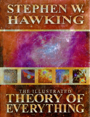 The Illustrated Theory of Everything - Stephen Hawking book
