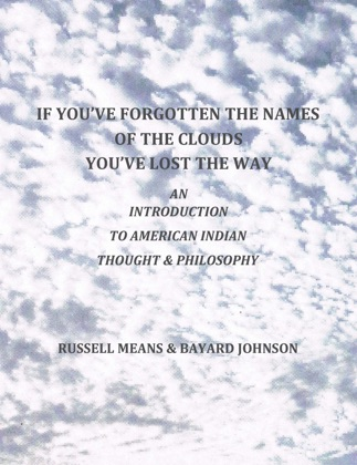 If You've Forgotten The Names Of The Clouds, You've Lost Your Way image