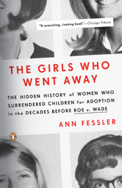 The Girls Who Went Away book
