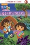Ready To Go Dora And Diego