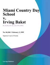 MIAMI COUNTRY DAY SCHOOL V. IRVING BAKST