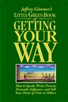 Jeffrey Gitomers Little Green Book Of Getting Your Way
