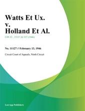 Watts Et Ux. V. Holland Et Al.