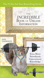 The Incredible Book of Useless Information