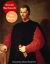 The Works Of Niccol Machiavelli