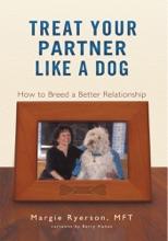 Treat Your Partner Like A Dog