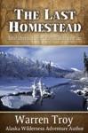 The Last Homestead
