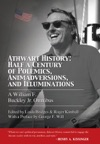 Athwart History Half A Century Of Polemics Animadversions And Illuminations