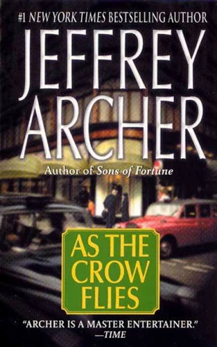 Jeffrey Archer - As the Crow Flies