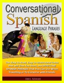 Conversational Spanish Language Phrases